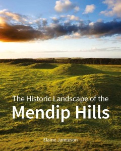 The Historic Landscape of the Mendip Hills large image 1