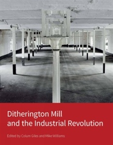 Ditherington Mill and the Industrial Revolution large image 1