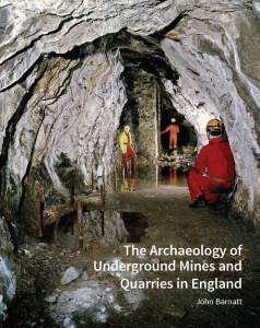 The Archaeology of Underground Mines and Quarries in England large image 1