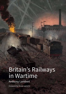 Britain's Railways in Wartime large image 1